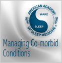 Managing the Complex Patient with Co-morbid Conditions Series of 10