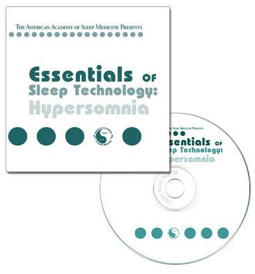 Essentials of Sleep Technology: Hypersomnia