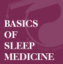 Basics of Sleep Center Management Series of 6