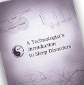 Technologist's Introduction to Sleep Disorders