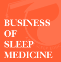 Medicare: Issues Related to a Sleep Practice