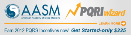 AASM PQRI Wizard - Earn 2012 PQRS Incentives now! Get Started-only $225